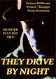 THEY DRIVE BY NIGHT (1938) - All Region DVD-R