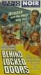 BEHIND LOCKED DOORS (1948) - VHS