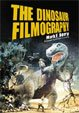 DINOSAUR FILMOGRAPHY, THE - Book