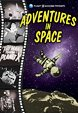 ADVENTURES IN SPACE (1950s-1960s Compilation) - DVD