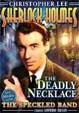 DEADLY NECKLACE (1962) / THE SPECKLED BAND (1931)