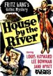 HOUSE BY THE RIVER (1949) - DVD