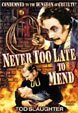 NEVER TOO LATE TO MEND (1937) - DVD