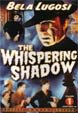 WHISPERING SHADOW, THE (Complete Serial/1933) - DVD