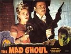 MAD GHOUL, THE  (1943 Turhan - Evelyn) - 11X14 Reproduction