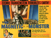 MAGNETIC MONSTER - 11X14 Lobby Card Reproduction
