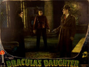 DRACULA'S DAUGHTER (1936 - Trio) - 11X14 Lobby Card Reproduction