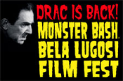 MONSTER BASH BELA LUGOSI FILM FEST (Aug. 14-15) - Vendor Table