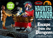 HAUNTED MANOR: ESCAPE FROM THE DUNGEON - Model Kit
