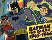 BATMAN: THE DAILES 1945-1946 - Large Softcover Book