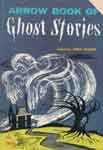 ARROW BOOK OF GHOST STORIES (Classic Scholastic) - Used Book