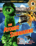 SCRIPTS FROM THE CRYPT #8 (ATOMIC SUBMARINE 1959) - Book