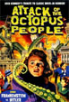 ATTACK OF THE OCTOPUS PEOPLE (2011) - DVD