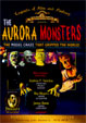 AURORA MONSTERS (Remastered Tribute Edition!) - DVD