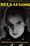 BELA LUGOSI (Midnight Marquee Actors Series) - Softcover Book