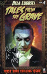 BELA LUGOSI'S TALES FROM THE GRAVE #1 (Autographed) - Magazine