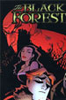 BLACK FOREST, THE - Autographed Graphic Novel Book