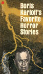 BORIS KARLOFF'S FAVORITE HORROR STORIES - Used Paperback