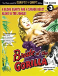 SCRIPTS FROM THE CRYPT #3 (BRIDE OF THE GORILLA 1951) - Book