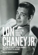 CLASSIC MONSTERS SPECIAL: LON CHANEY JR. - Magazine Book