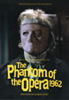 CLASSIC MONSTERS SPECIAL: PHANTOM OF THE OPERA (1962) - Magazine
