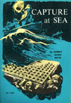 CAPTURE AT SEA - Classic Scholastic Book