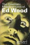 CINEMATIC MISADVENTURES OF ED WOOD - Hard Cover Edition