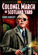 COLONEL MARCH OF SCOTLAND YARD Vol. 1 - DVD