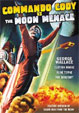 COMMANDO CODY VS. THE MOON MENACE (1952) - DVD