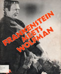CRESTWOOD HOUSE: FRANKENSTEIN MEETS THE WOLF MAN - Softcover