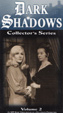 DARK SHADOWS - COLLECTOR'S SERIES - VOL. 2 - Used VHS