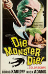 DIE MONSTER DIE (1965) - 11X17 Poster Reproduction