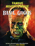 FAMOUS MONSTER MOVIE ART OF BASIL GOGOS - Hardcover Edition