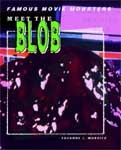 MEET THE BLOB (Famous Movie Monsters Series) - Used Hardcover