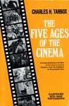 FIVE AGES OF THE CINEMA (First Edition) - Hardback Book
