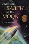 FROM THE EARTH TO THE MOON (Classic Scholastic) - Used Book