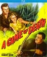 GAME OF DEATH, A (1945) - Blu-Ray