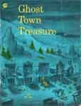 GHOST TOWN TREASURE (Classic Scholastic) - Used Paperback