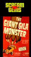 GIANT GILA MONSTER, THE (1959/Scream Gems) - Used VHS