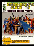 GREENBERG'S GUIDE TO SUPER HERO TOYS - Used Hardback Book