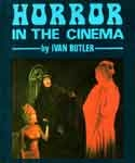 HORROR IN THE CINEMA - Used Softcover Paperback