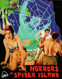 HORRORS OF SPIDER ISLAND (1960/Restored) - Blu-Ray
