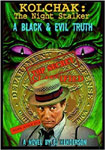 KOLCHAK: THE NIGHT STALKER - A BLACK AND EVIL TRUTH - Book