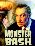 MONSTER BASH VINCENT PRICE FILM FEST (Aug. 16-17) - Vendor Table