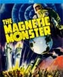 MAGNETIC MONSTER, THE (1953) - Blu-Ray