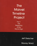 MARVEL TIMELINE PROJECT 1 - BEGINNING OF THE MARVEL AGE - Book