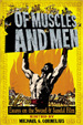 OF MUSCLES AND MEN - Book