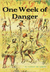 ONE WEEK OF DANGER - Used Classic Scholastic Book