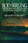 ROD SERLING: DREAMS & NIGHTMARES, LIFE IN TWILIGHT ZONE - Book