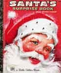 SANTA'S SURPRISE BOOK (Golden Book 1966) - Used Book
